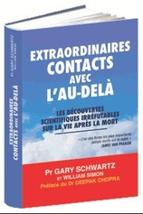 Vente Livre : Extraordinaires contacts avec l'au-delà  - Professeur Gary Schwartz - William Simon