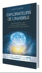 Vente Livre : Explorateurs de l'invisible  - Jean Staune