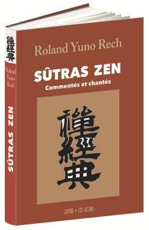 Sutras Zen Roland Yuno Rech Livre Le Grand Livre Du Mois
