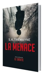Vente Livre : La Menace  - S. K. Tremayne