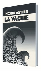 Vente Livre : La vague  - Ingrid Astier