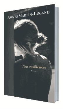Nos résiliences - Le Grand Livre du Mois