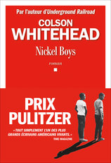 Vente Livre : Nickel Boys  - Colson Whitehead