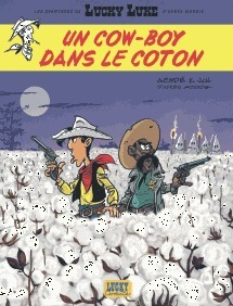 Lucky Luke - Un cow-boy dans le coton