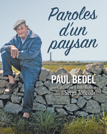 Vente Livre :                                Paroles d'un paysan                                  - Paul Bedel  - Catherine École-Boivin
