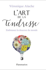 Vente Livre : L'Art de la tendresse  - Véronique Aïache
